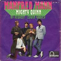 "Song du jour: Manfred Mann, ""Mighty Quinn"""